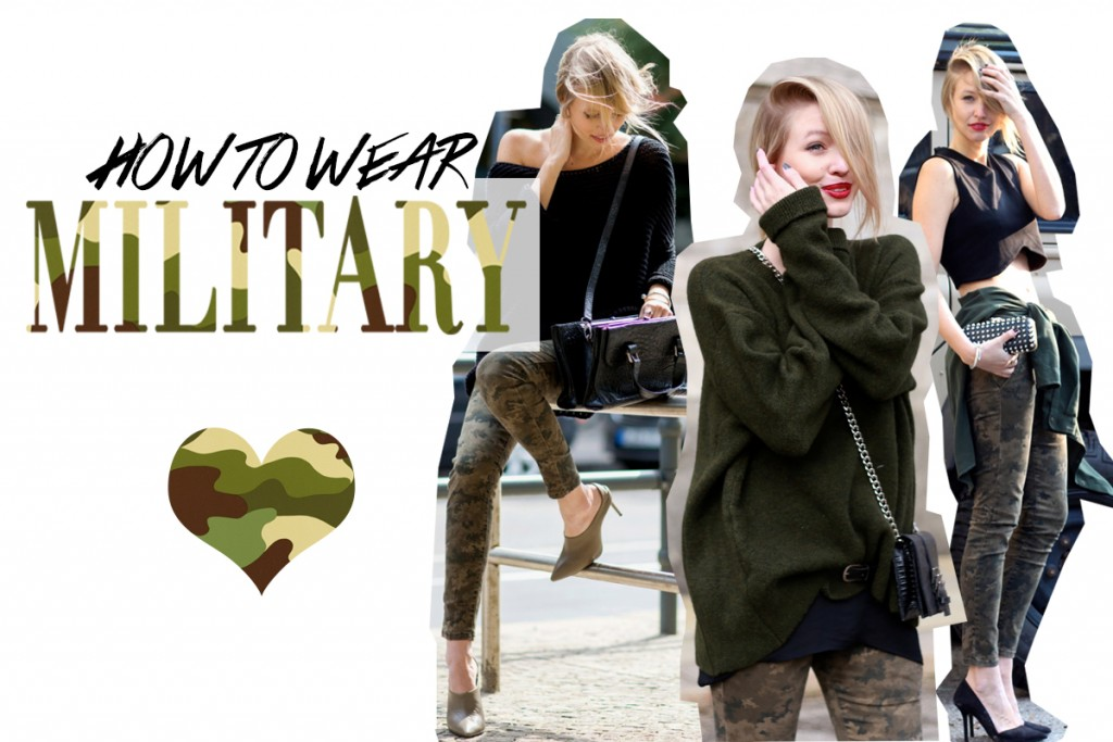 How to wear: Military